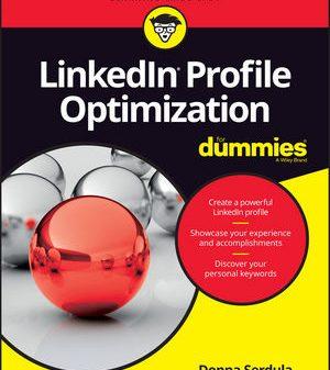 LinkedIn Profile Optimization For Dummies